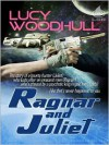 Ragnar And Juliet - Lucy Woodhull