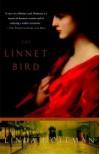 The Linnet Bird - Linda Holeman