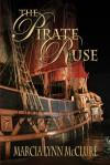 The Pirate Ruse - Marcia Lynn McClure