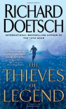 The Thieves of Legend: A Thriller - Richard Doetsch