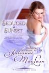 Seduced at Sunset - Julianne MacLean