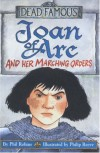 Joan Of Arc And Her Marching Orders - Phil Robins