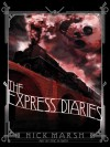 The Express Diaries - Nick Marsh