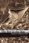 The Boy in the Box: America's Unknown Child - Jim Hoffmann