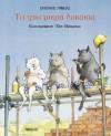 Τα τρία μικρά λυκάκια - Eugene Trivizas, Ευγένιος Τριβιζάς, Helen Oxenbury