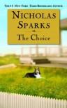 The Choice - Nicholas Sparks