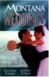 Montana Weddings - Jennifer Greene, Christine Rimmer, Cheryl St.John
