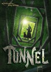 Tunnel - Roderick Gordon, Brian  Williams, Franca Fritz, Heinrich Koop