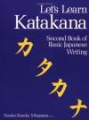 Let's Learn Katakana: Second Book of Basic Japanese Writing - Yasuko Kosaka Mitamura