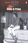 Recollections of My Life as a Woman: The New York Years - Diane di Prima