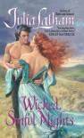 Wicked, Sinful Nights - Julia Latham
