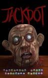 Jackpot - Shane McKenzie, David Bernstein, Adam Cesare, Kristopher Rufty