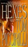 Hexes - Tom Piccirilli