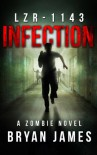LZR-1143: Infection - Bryan James