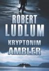Kryptonim Ambler - Robert Ludlum