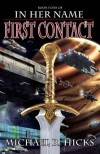 First Contact - Michael R. Hicks