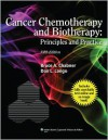 Cancer Chemotherapy and Biotherapy: Principles and Practice - Bruce A. Chabner, Dan L. Longo