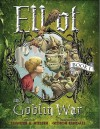 Elliot and the Goblin War (Underworld Chronicles #1) - Jennifer A. Nielsen,  Gideon Kendall