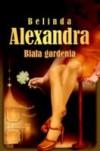 Biała gardenia - Belinda Alexandra