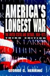 America's Longest War: The United States and Vietnam, 1950-1975 (Third Edition) - George C. Herring