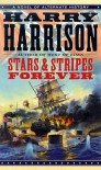 Stars and Stripes Forever (Stars and Stripes, #1) - Harry Harrison