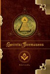 The Secrets of the Freemasons - Michael Bradley