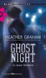 Ghost Night. La sposa fantasma - Heather Graham