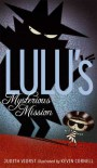 Lulu's Mysterious Mission - Judith Viorst