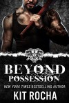 Beyond Possession (Beyond, Novella #5.5) - Kit Rocha