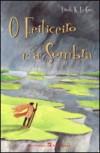 O Feiticeiro e a Sombra (Ciclo de Terramar, #1) - Ursula K. Le Guin, Carlos Grifo Babo