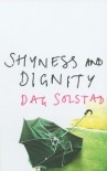 Shyness And Dignity - Dag Solstad