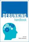 Debunking Handbook - John Cook, Stephan Lewandowsky
