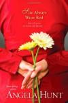 She Always Wore Red - Angela Elwell Hunt
