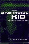 The Artificial Kid (Context, San Francisco) - William Gibson, Bruce Sterling