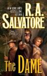 The Dame (Corona: Saga of the First King, #3) - R.A. Salvatore