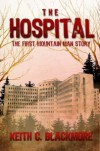 The Hospital - Keith C. Blackmore