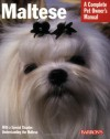 Maltese: Everything about Purchase, Care, Nutrition, Behavior, and Training - J. Fulda, Betsy Sikora-Siino, Michele Earle-Bridges