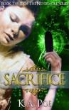 Sacrifice (Nevermore, Book 3) - K.A. Poe
