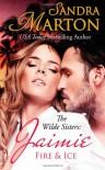 Jaimie: Fire & Ice (The Wilde Sisters) (Volume 1) - Sandra Marton