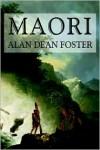 Maori - Alan Dean Foster