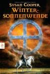 Wintersonnenwende (Broschiert) - Susan Cooper, Annemarie Böll