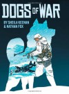 Dogs of War - Sheila Keenan, Nathan Fox