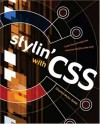 Stylin' with CSS: A Designer's Guide - Charles Wyke-Smith