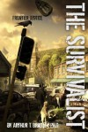 The Survivalist (Frontier Justice) - Arthur Bradley