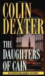 The Daughters of Cain - Colin Dexter