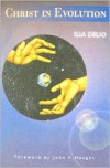 Christ in Evolution - Ilia Delio