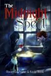 The Midnight Spell - Rhiannon Frater,  Kody Boye