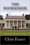 The Bookmaker - Chris Fraser