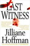 Last Witness - Jilliane P. Hoffman
