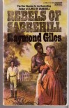 Rebels of Sabrehill - Raymond Giles